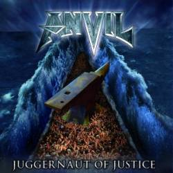 Anvil : Juggernaut of Justice